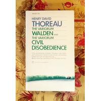 Henry David Thoreau.  THE VARIORUM WALDEN AND THE VARIORUM CIVIL DISOBEDIENCE.