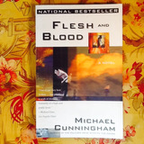 Michael Cunningham.  FLESH AND BLOOD.