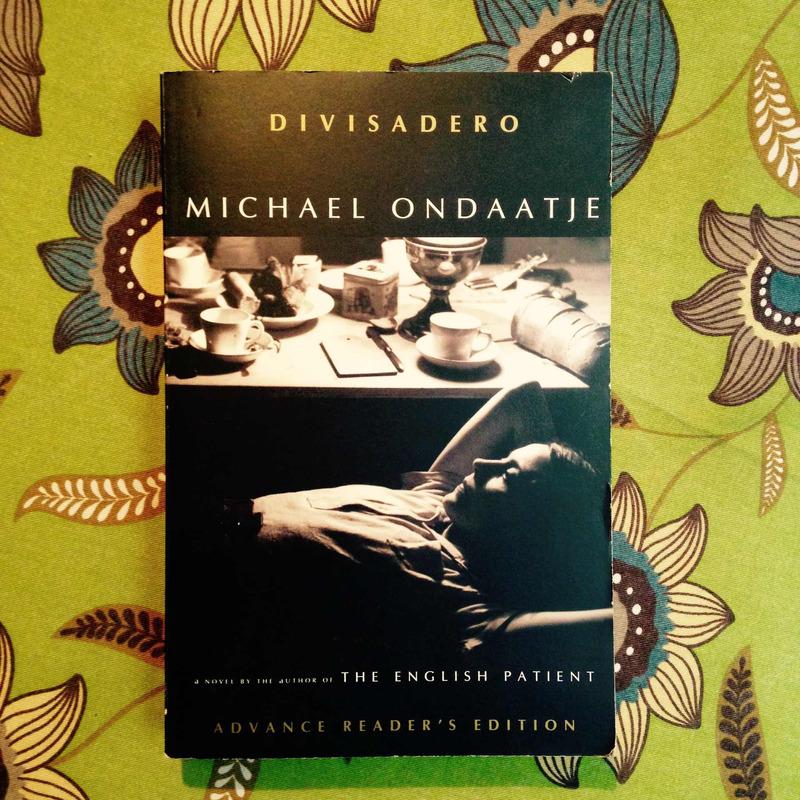 Michael Ondaatje. DIVISADERO.