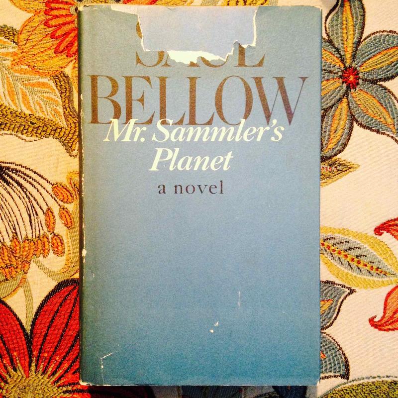 Saul Bellow.  MR. SAMMLER'S PLANET.