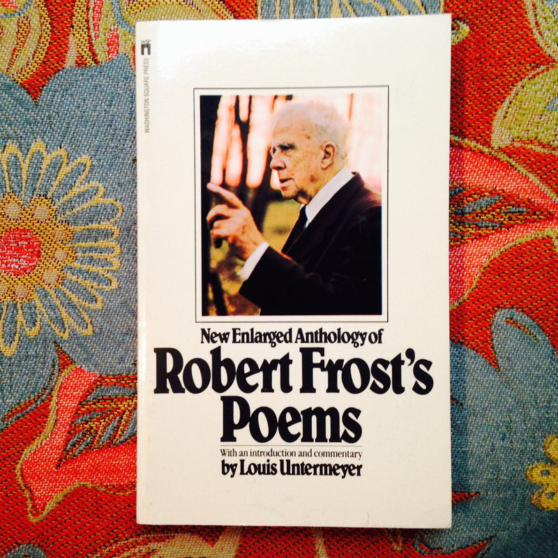 Robert Frost.  POEMS.