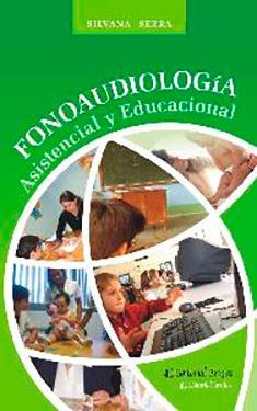 Fonoaudiologia asistencial y educacional. Serra, Silvana