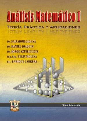 Analisis Matematico 1 - Teoria practica y aplicaciones. G...