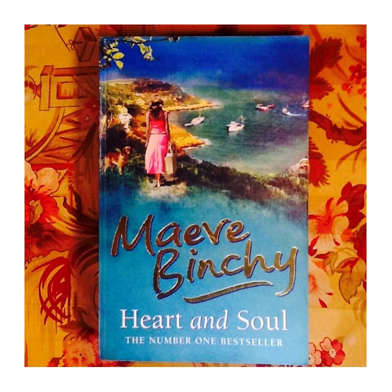 Maeve Binchy.  HEART AND SOUL.