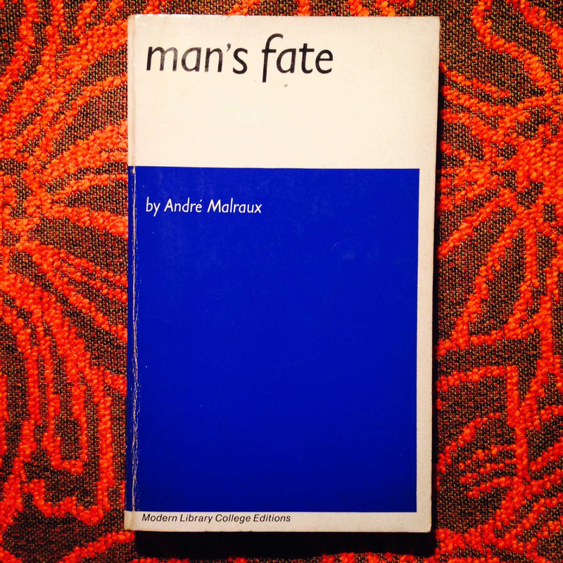 André Malraux. MAN'S FATE.