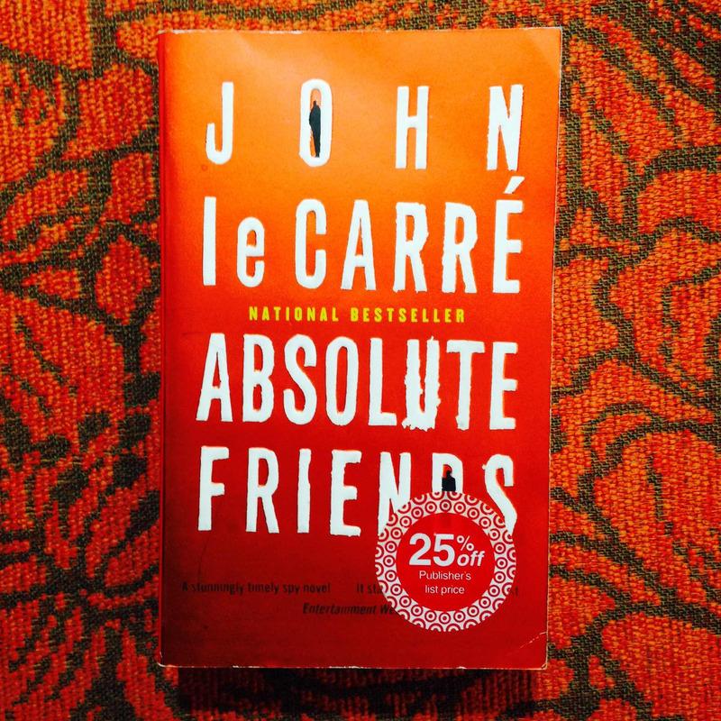 John le Carré. ABSOLUTE FRIENDS.