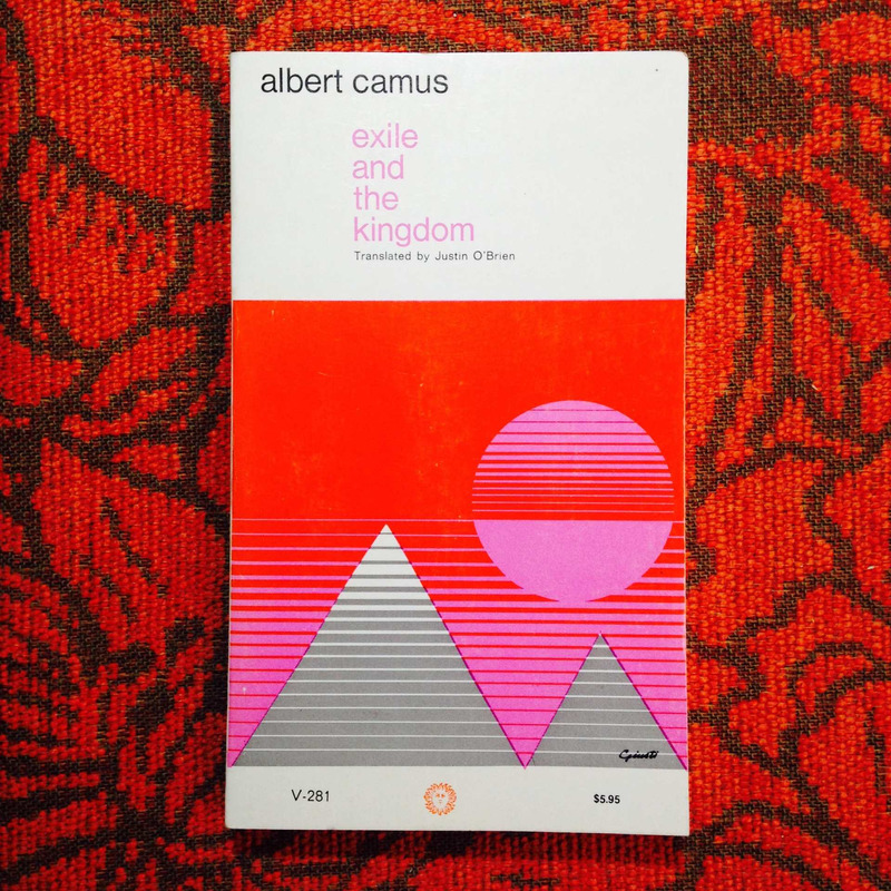 Albert Camus.  EXILE AND THE KINGDOM.