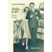 Delia y yo. 68 años de amor