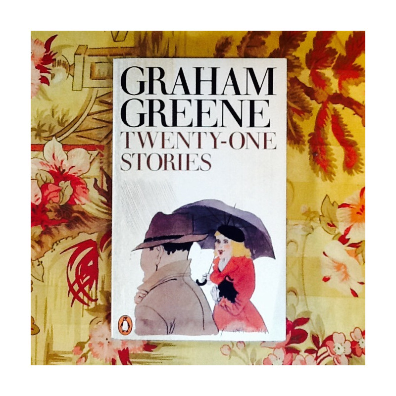 Graham Greene.  TWENTY-ONE STORIES.