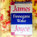 James Joyce. FINNEGANS WAKE.