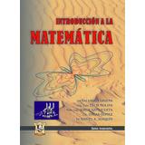 Introduccion a la matematica. Gigena, Molina, Azpilicueta, Joaquin, Gomez