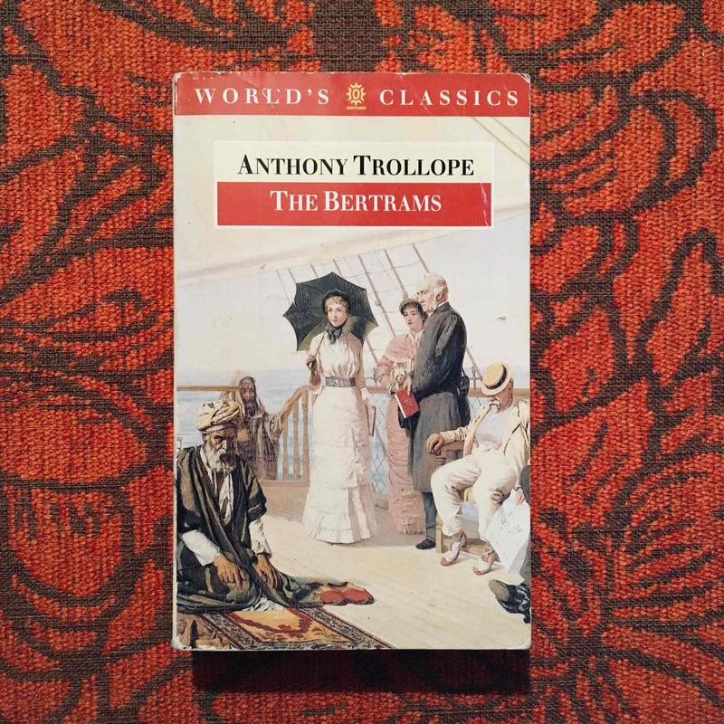 Anthony Trollope. THE BERTRAMS.