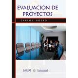 Evaluacion de Proyectos. Carlos Boero