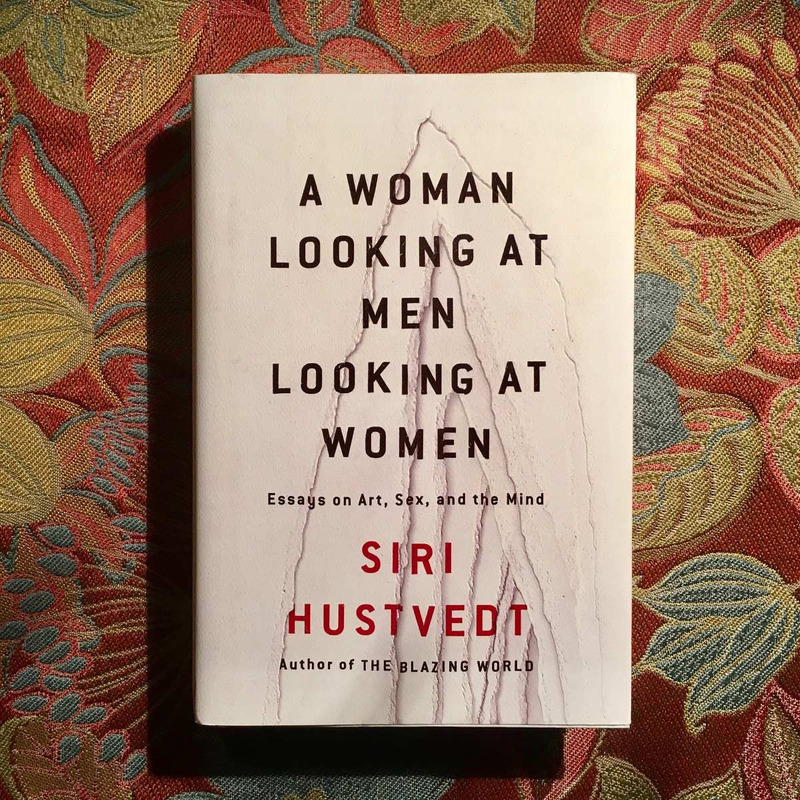Siri Hustvedt.  A WOMAN LOOKING AT MEN LOOKING AT WOMEN.