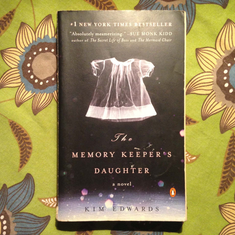 Kim Edwards.  THE MEMORY KEEPER'S DAUGHTER.