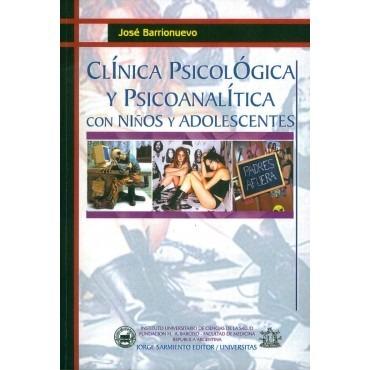Clinica Psicologica y Psicoanalitica con niños y a...