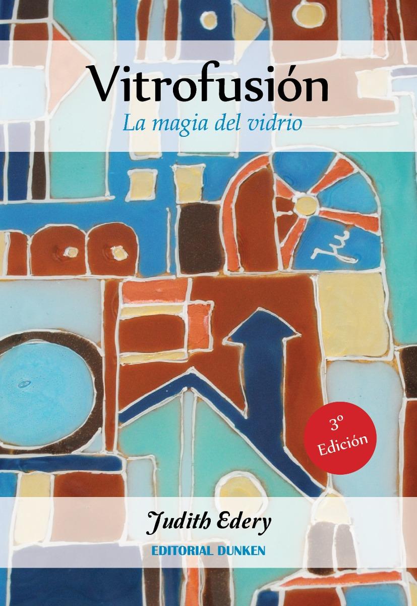 Vitrofusión. La magia del vidrio