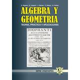 Algebra y Geometria. Gigena, Joaquin, Gomez, Molina