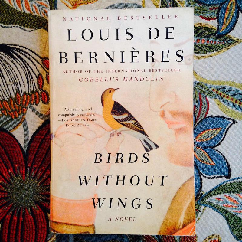 Louis de Bernières.  BIRDS WITHOUT WINGS.