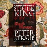 Stephen King.  BLACK HOUSE.