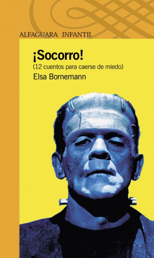 ¡Socorro! de Elsa Bornemann - Ed. Alfaguara Infantil