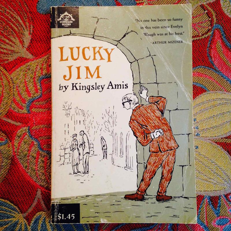 Kingsley Amis.  LUCKY JIM.