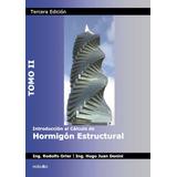 Introducción al calculo de hormigon Estructural 2 ...
