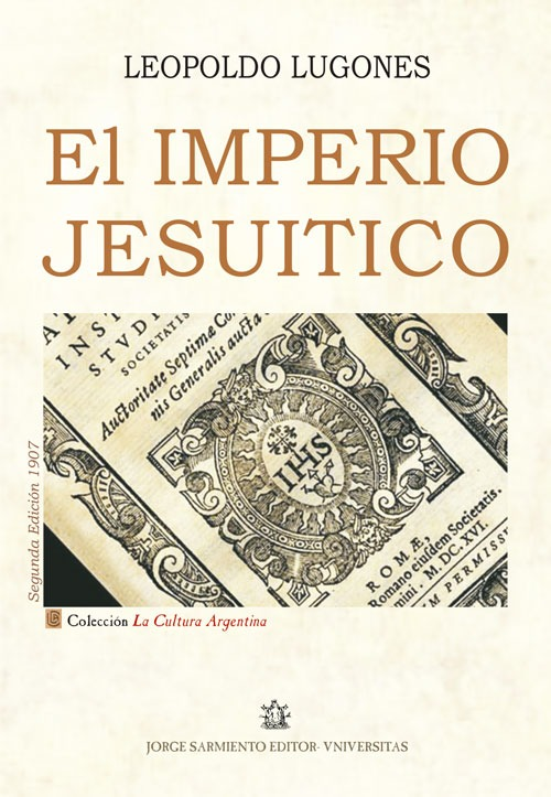 El Imperio Jesuitico. Leopoldo Lugones