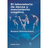 El laboratorio de danza y movimiento creativo