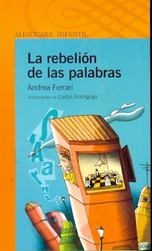 La Rebelión de las Palabras de Andrea Ferrari - Ed...