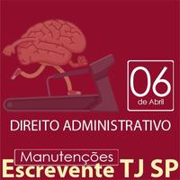 TJ SP Escrevente - Manutenção VUNESP Direito Administrativo