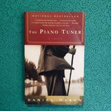 Daniel Mason. THE PIANO TUNER.