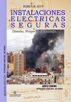 Instalaciones Electricas seguras y Puestas a tierra. Levy...