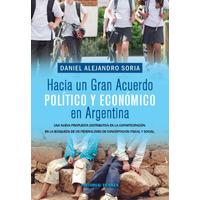 Hacia un gran acuerdo político y económico en Argentina