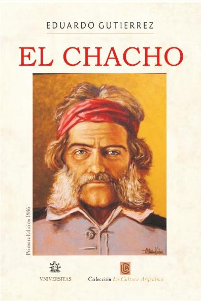 EL CHACHO. EDUARDO GUTIERREZ