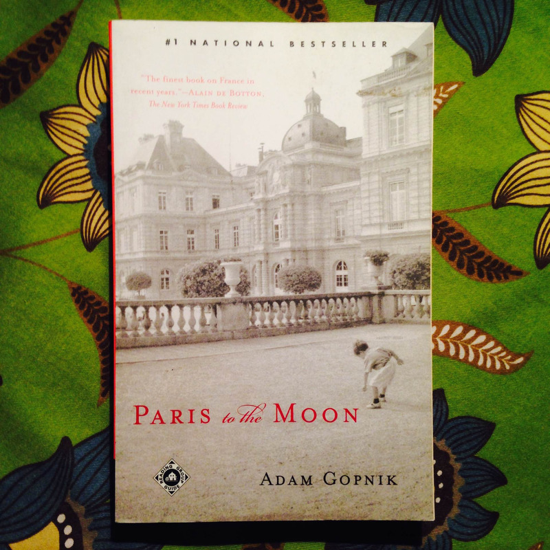 Adam Gopnik.  PARIS TO THE MOON.