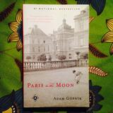 Adam Gopnik.  PARIS TO THE MOON.
