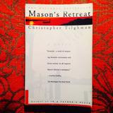 Christopher Tilghman.  MASON'S RETREAT.