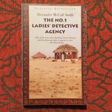 Alexander McCall Smith. THE NO. 1 LADIES' DETECTIVE AGENCY.