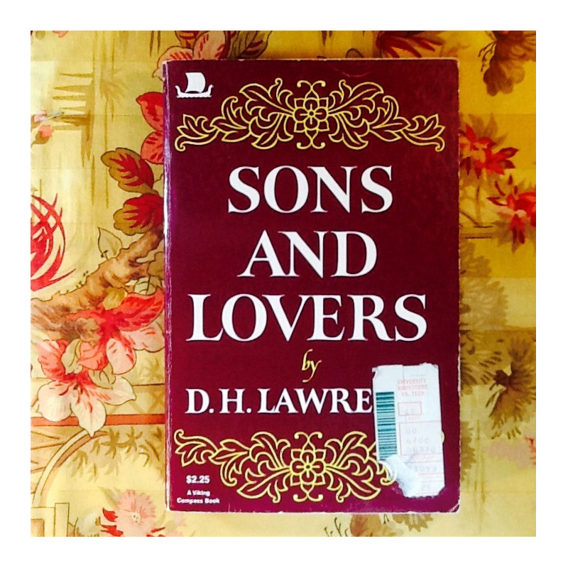 D.H. Lawrence.  SONS AND LOVERS.