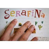 Libro Braille - Serafina - Gerbera ediciones infantiles. ...