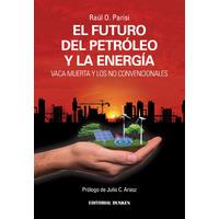 El futuro del petróleo y la energía