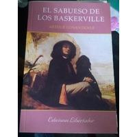 El Sabueso De Los Baskerville, A. Conan Doyle, Ed Libertador.