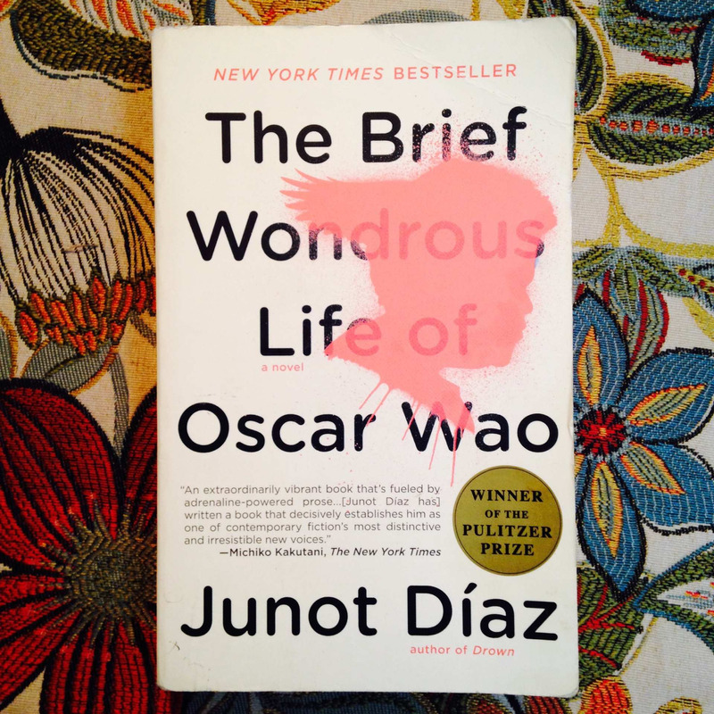 Junot Díaz.  THE BRIEF WONDROUS LIFE OF OSCAR WAO.