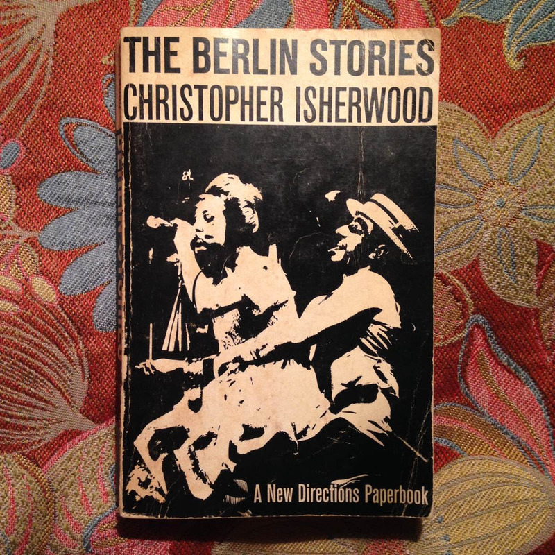Christopher Isherwood.  THE BERLIN STORIES.