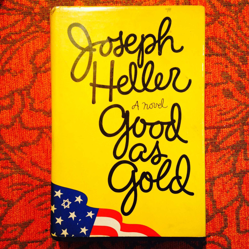 Joseph Heller.  GOOD AS GOLD.