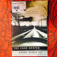 Andre Dubus III. THE CAGE KEEPER.