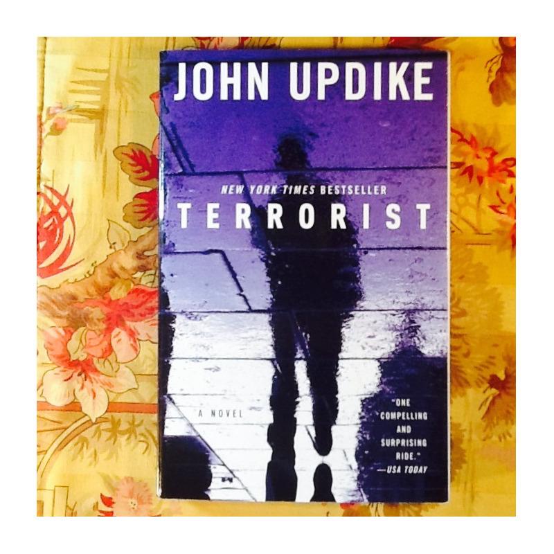John Updike.  TERRORIST.