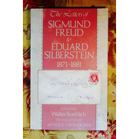 Sigmund Freud.   THE LETTERS OF SIGMUND FREUD TO EDUARD SILBERSTEIN, 1871-1881 (Walter Boehlich, editor).
