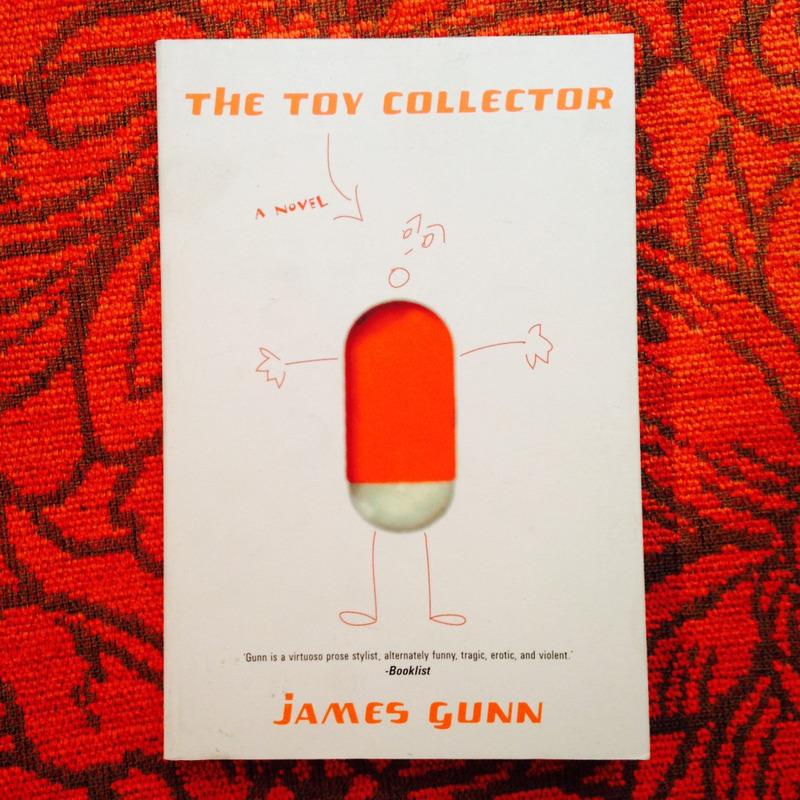 James Gunn.  THE TOY COLLECTOR.
